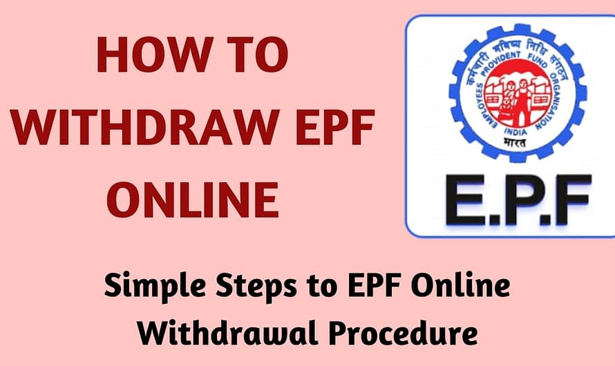 Withdraw PF Online – EPF Online Withdrawal Procedure
