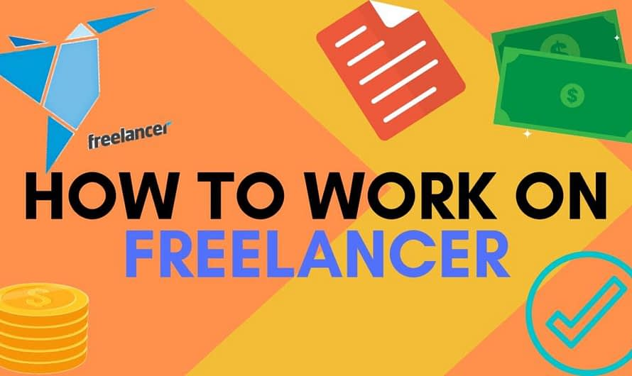 HOW TO WORK ON FREELANCER?