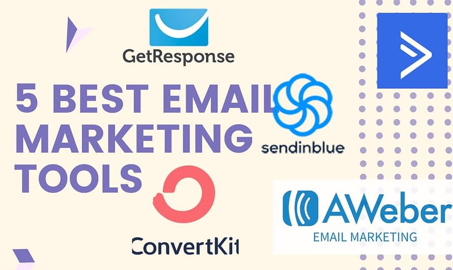 5 Best Email Marketing Tools