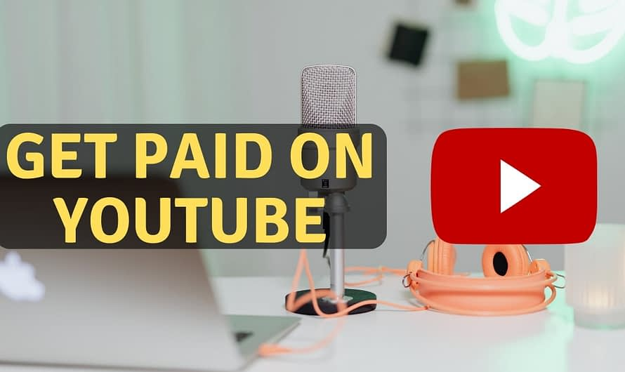 Get Paid on YouTube