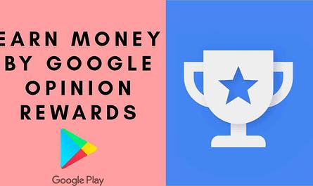 earn money by google opinion rewards
